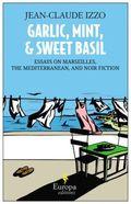Garlic mint and sweet basil