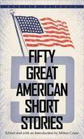 50 Great American Short Stories